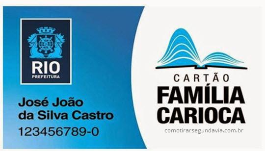 Como tirar segunda via do cartão Família Carioca